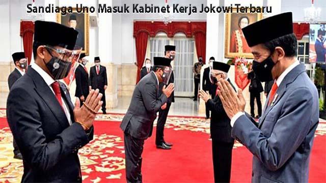 Sandiaga Uno Masuk Kabinet Kerja Jokowi Terbaru